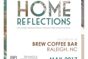 """Home Reflections"" – Abstract Reflections with Brew Coffee: Raleigh, NC"